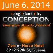 Conception LIC Emerging Artists Festival